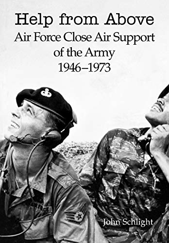 9781780394428: Help from Above: Air Force Close Air Support of the Army 1946-1973