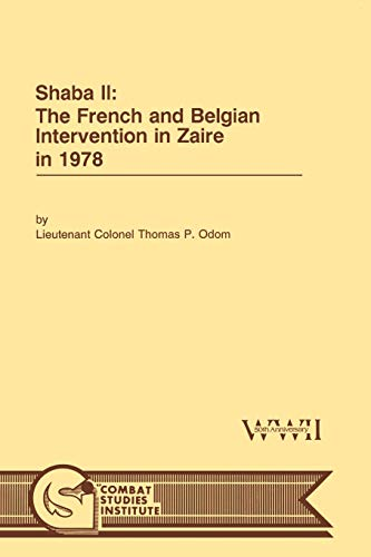 9781780394572: Shaba II: The French and Belgian Intervention in Zaire in 1978