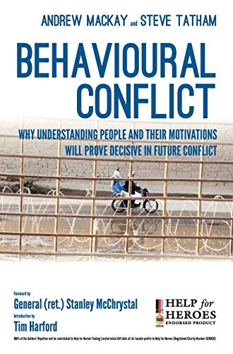 9781780394695: Behavioural Conflict: Why Understanding People and Their Motives Will Prove Decisive in Future Conflict