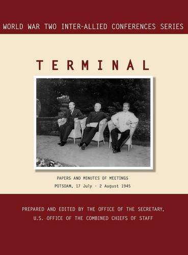 9781780394893: TERMINAL: Potsdam, 17 July - 2 August 1945 (World War II Inter-Allied Conferences series)