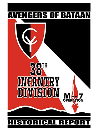 9781780395067: Avengers of Bataan: 38th Infantry Division, Historical Report.