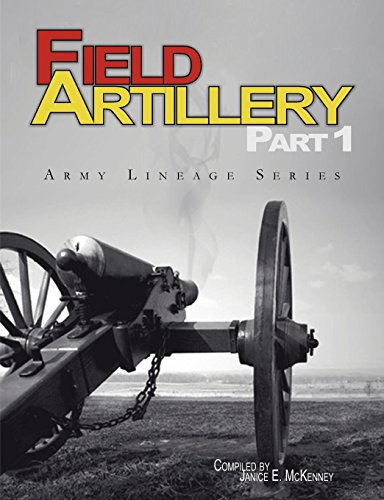 9781780396446: Field Artillery Part 1 (Army Lineage Series)