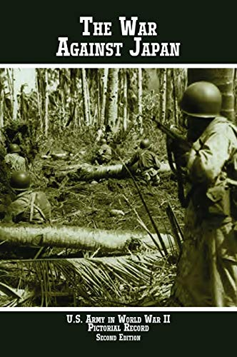 9781780396460: United States Army in World War II Pictorial Record: The War Against Japan