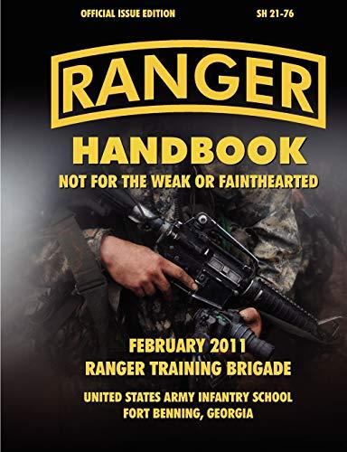Ranger Handbook (Large Format Edition): The Official: Ranger Training Brigade,