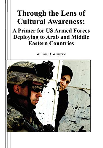 9781780396699: Through the Lens of Cultural Awareness: A Primer for US Armed Forces Deploying to Arab and Middle Eastern Countries