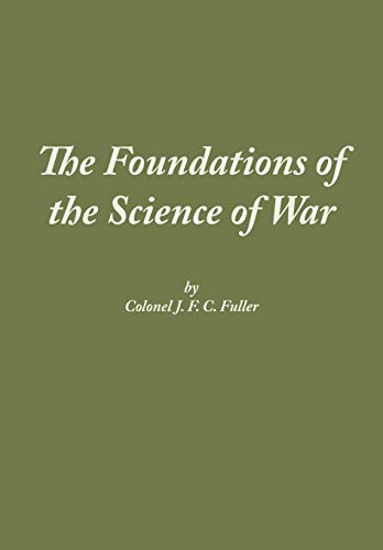 9781780396743: The Foundations of the Science of War