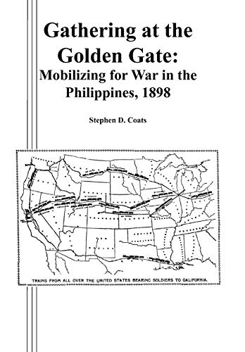 9781780396798: Gathering at the Golden Gate: Mobilizing for War in the Philippines, 1898