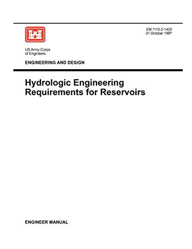 Engineering and Design: Hydrologic Engineering Requirements for: US Army Corps