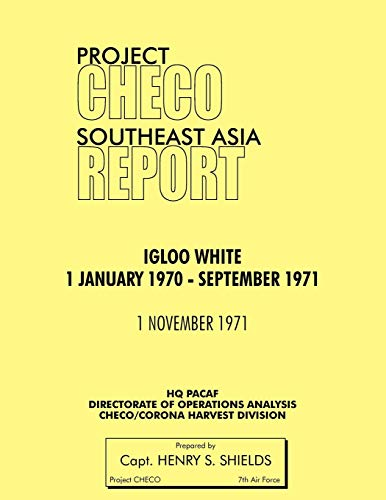 9781780398051: Project Checo Southeast Asia Study: Igloo White, January 1970-September 1971