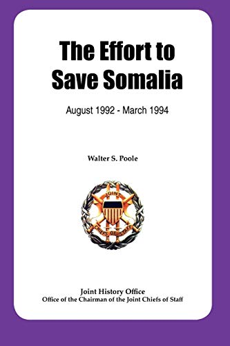 The Effort to Save Somalia, August 1922: Walter S. Poole,