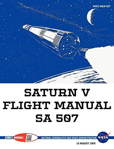 9781780398488: Saturn V Flight Manual Sa 507