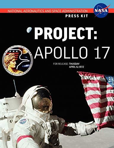 9781780398662: Apollo 17: The Official NASA Press Kit