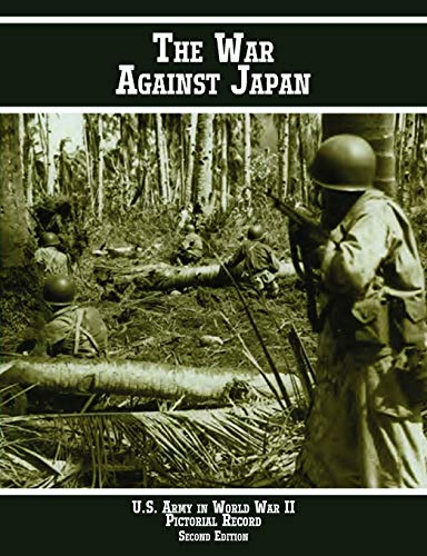 9781780398846: United States Army in World War II Pictorial Record: The War Against Japan