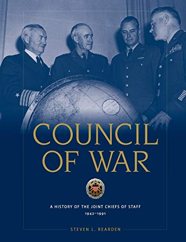 9781780398860: Council of War: A History of the Joint Chiefs of Staff, 1942-1991