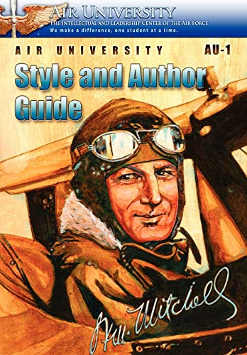 Air University Au-1 Style and Author Guide (178039974X) by Air University Staff