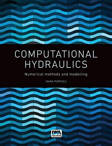 9781780400440: Computational Hydraulics: Numerical Methods and Modelling