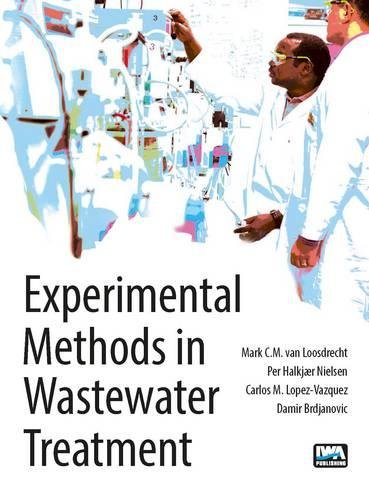 9781780404745: Experimental Methods in Wastewater Treatment