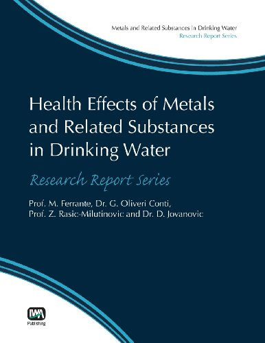 Health Effects of Metals and Related Substances in Drinking Water: M. Ferrante