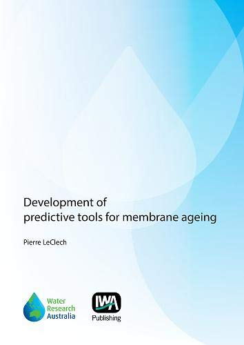 Development of Predictive Tools for Membrane Ageing: Pierre Leclech