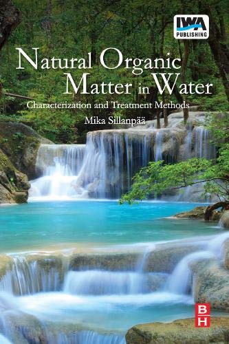 9781780406985: Natural Organic Matter in Water: Characterization and Treatment Methods