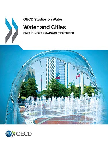 9781780407593: Water and Cities: Ensuring Sustainable Futures (OECD Report)