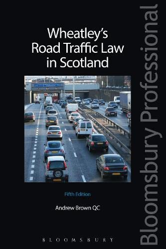 9781780430126: Wheatley's Road Traffic Law in Scotland: Fifth Edition