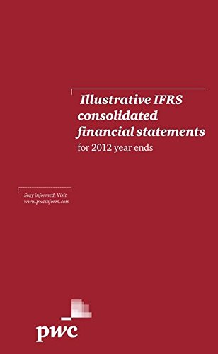 Illustrative Ifrs Consolidated Financial Statements For 2012: Pwc, Pwc
