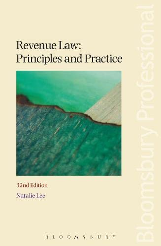 9781780431628: Revenue Law: Principles and Practice: Thirty-First Edition (Revenue Law Principles & Practice (Whitehouse))