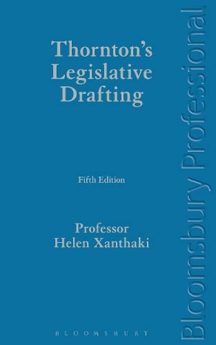 9781780432090: Thornton's Legislative Drafting: Fifth Edition