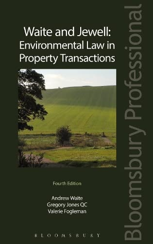 Waite and Jewell: Environmental Law in Property Transactions: Waite, Andrew, Jones, Gregory, ...