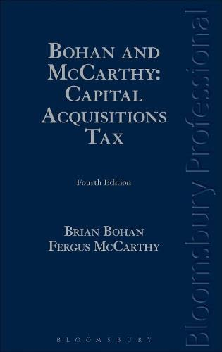 9781780433523: Bohan and McCarthy: Capital Acquisitions Tax: A Guide to Irish Law