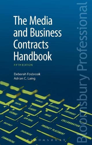 The Media and Business Contracts Handbook - Fifth Edition: Deborah Fosbrook and Adrian C. Laing