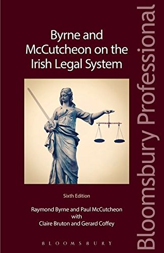 Byrne and McCutcheon on the Irish Legal System (Paperback): Raymond Byrne, Paul McCutcheon, Claire ...