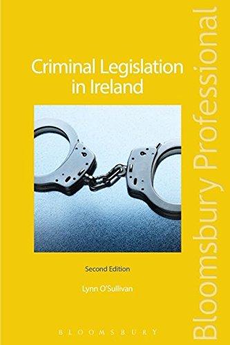 Criminal Legislation in Ireland: Second Edition: O'Sullivan, Lynn