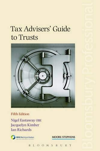 Tax Advisers' Guide to Trusts: Fifth Edition: Nigel Eastaway