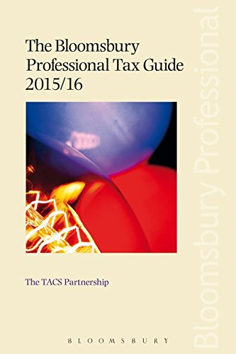 The Bloomsbury Professional Tax Guide 2015/16: Tacs Partnership The