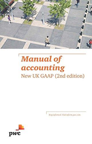 Manual of Accounting : New UK GAAP: PwC
