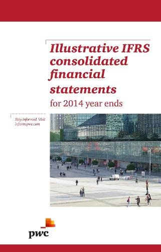 Illustrative IFRS Consolidated Financial Statements for 2014: PwC