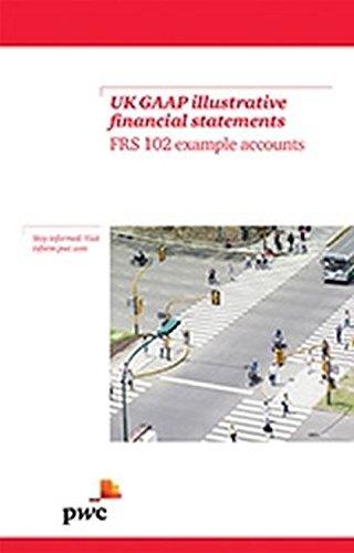UK GAAP Illustrative Financial Statements: FRS 102: PwC