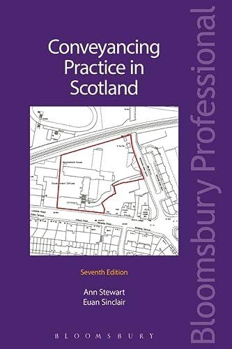 9781780438665: Conveyancing Practice in Scotland