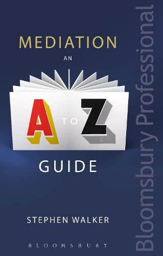 9781780439969: Mediation: An A-Z Guide