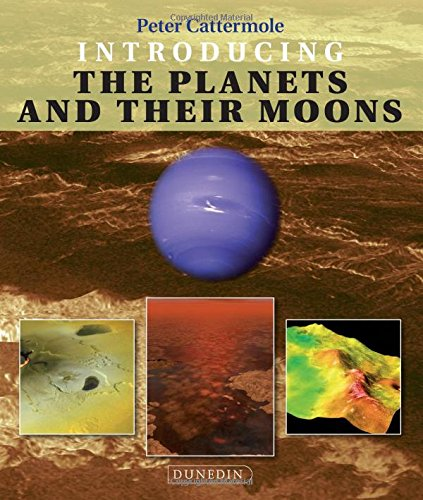 9781780460291: Introducing the Planets and Their Moons (Introducing Earth and Environmental Sciences)