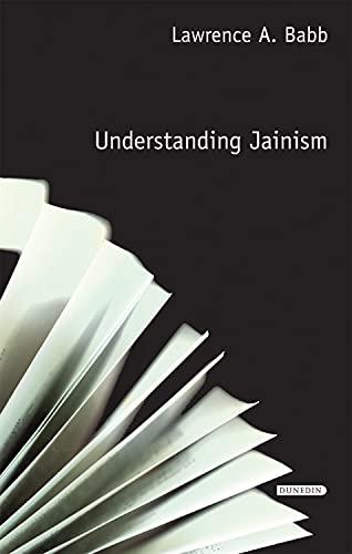 Understanding Jainism (Understanding Faith): Babb, Lawrence A.