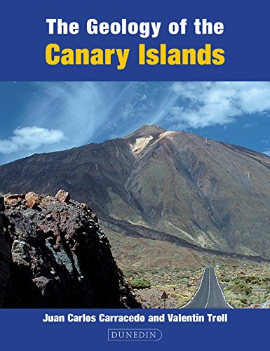 9781780460444: The Geology of the Canary Islands