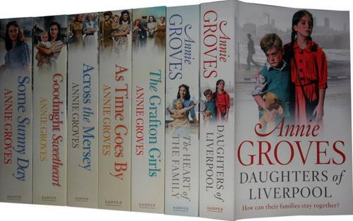 9781780480091: Annie Groves Collection Pack: The Heart of the Family, Daughters of Liverpool, Goodnight Sweetheart, Some Sunny Day, the Grafton Girls, Across the Mersey, as Time Goes by
