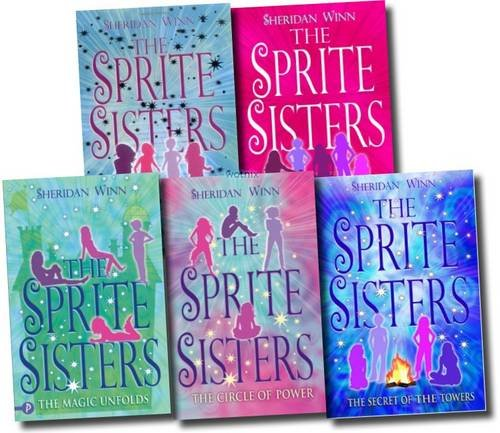 9781780483177: The Sprite Sisters Collection: The Circle of Power, the Magic Unfolds, the Secret of the Towers, the Ghost in the Tower, New Magic