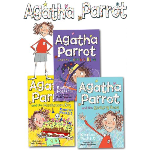 9781780488943: Agatha Parrot Series Collection 3 Books Set Pack (Zombie Bird, Floating Head, Mushroom Boy) (Agatha Parrot)