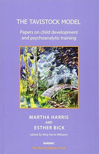9781780490090: The Tavistock Model: Papers on Child Development and Psychoanalytic Training (Harris Meltzer Trust Series)