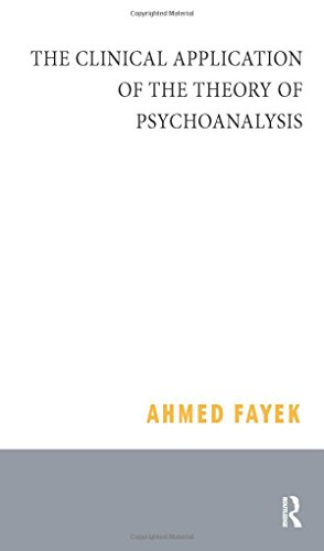 Clinical Application of the Theory of Psychoanalysis: Fayek, Ahmed