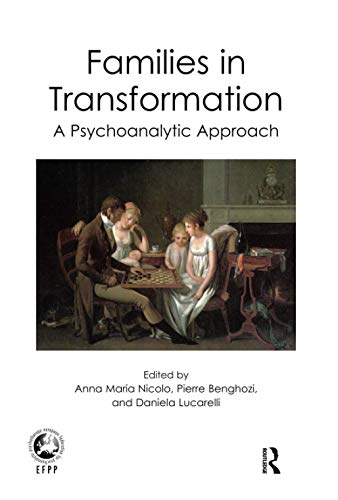 9781780491110: Families In Transformation (Psychology, Psychoanalysis & Psychotherapy)
